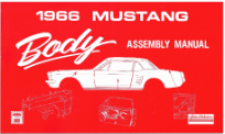 Body Assembly Manual 1966 Mustang