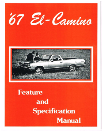 1967 El Camino Facts and Specifications Manual