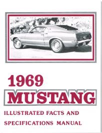 1969 Mustang Facts and Specifications Manual