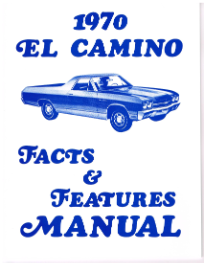 1970 El Camino Facts and Specifications Manual
