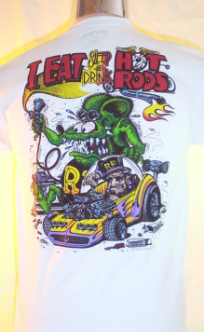 I Eat Sleep and Drink Hot Rods T=Shirt