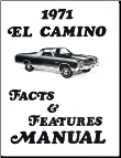 1971 El Camino Facts and Specifications Manual